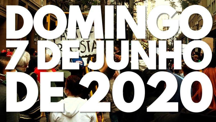 Domingo, 07 de junho de 2020.