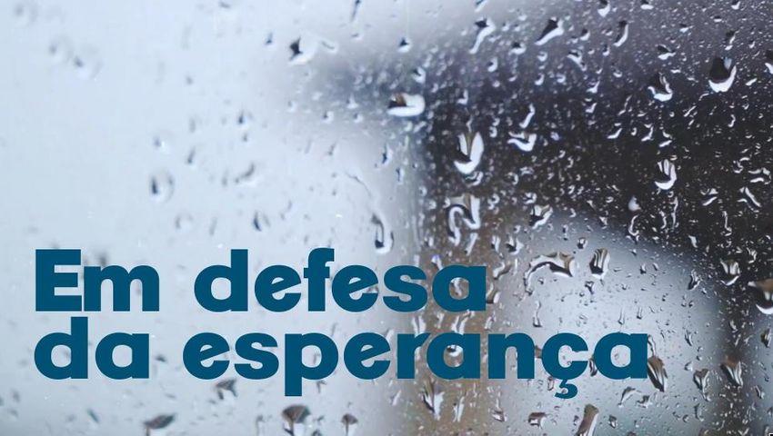 Em Defesa da Esperança